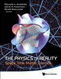 The Physics of Reality:Space, Time, Matter, Cosmos