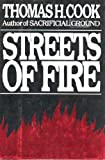 Streets of Fire, Thomas H. Cook, 0399134905