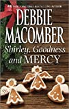 Shirley, Goodness and Mercy (Angels Everywhere Book 4)