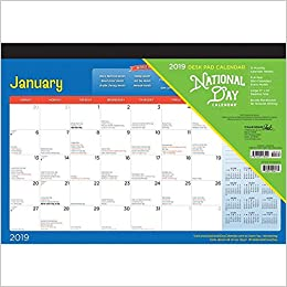 National Days 2019 Calendar National Day 2019 17 x 12 Inch Monthly Desk Pad Calendar by Cal