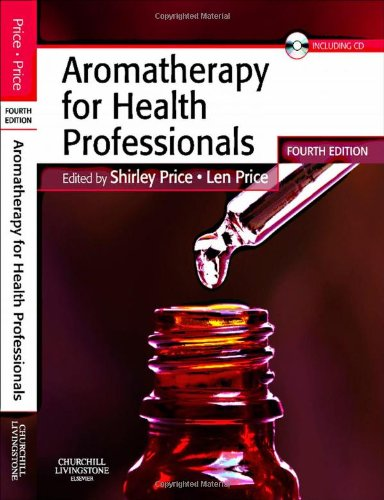Aromatherapy For Health Professionals  4E  Price  Aromatherapy For Health Professionals
