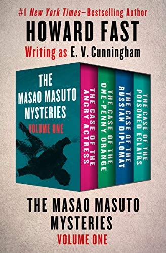 - The Masao Masuto Mysteries Volume One: The Case of the Angry Actress, The Case of the One-Penny Orange, The Case of the Russian Diplomat, and The Case of the Poisoned Eclairs