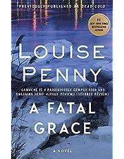 Fatal Grace, A: Chief Inspector Gamache Book 2
