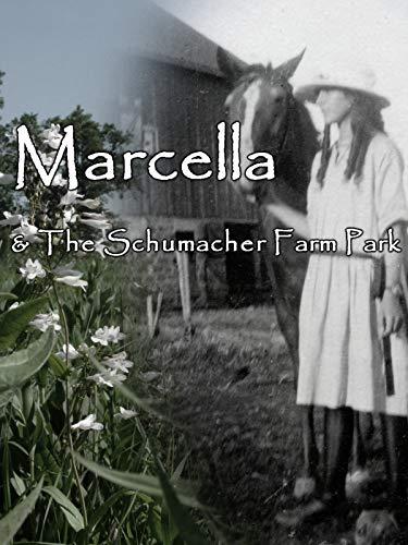 Marcella and the Schumacher Farm Park