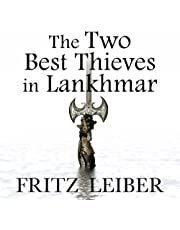 The Two Best Thieves in Lankhmar: A Fafhrd and the Gray Mouser Adventure