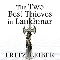 The Two Best Thieves in Lankhmar