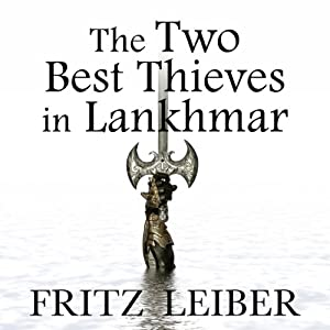 The Two Best Thieves in Lankhmar Audiobook