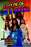 Attack of the B Queens, Jon Keeyes, 1887664084