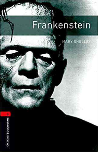 Oxford Bookworms Library: Level 3:: Frankenstein: 1000 Headwords por Mary Shelley epub
