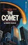 The Comet, Robert Charles, 0812501411