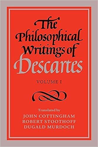 Book The Philosophical Writings of Descartes: v. 1 by Ren? Descartes (1985-06-20)