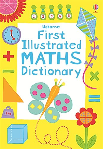 Math Dictionary - First Illustrated Maths Dictionary (Usborne Dictionaries)