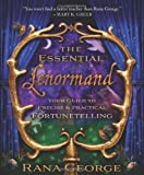 The Essential Lenormand, Rana George, 0738736627