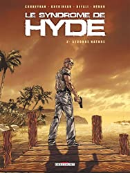 Le syndrome de Hyde, Tome 2 : Seconde nature
