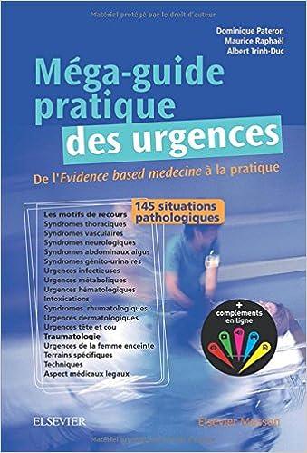 Méga-Guide pratique des urgences (2016): Au chevet du patient