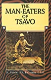 Man-Eaters of Tsavo, John Henry Patterson, 1592281877