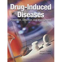 Drug-Induced Diseases: Prevention, Detection, and Management