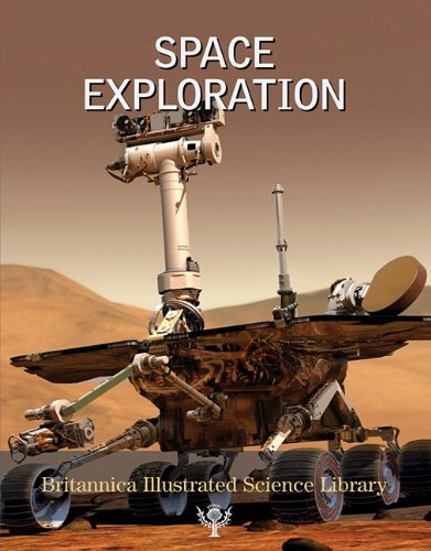 Space Exploration - Book  of the Britannica Illustrated Science Library book series
