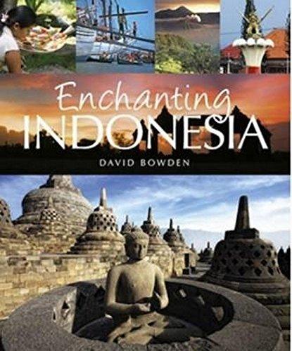 Enchanting Indonesia (Enchanting Asia)