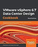 VMware vSphere 6.7 Data Center Design