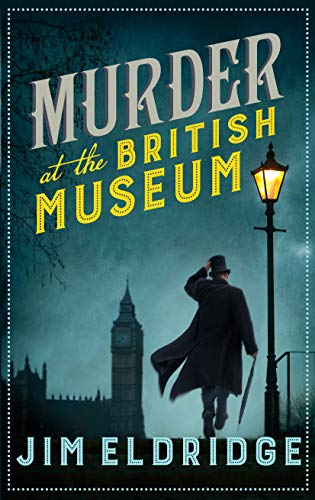 Murder at the British Museum (Museum Mysteries Book 1)