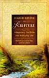 Handbook to Scripture, Kenneth D. Boa, 0310441323