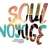 Michel Mainil Quintet: Soul Voyage