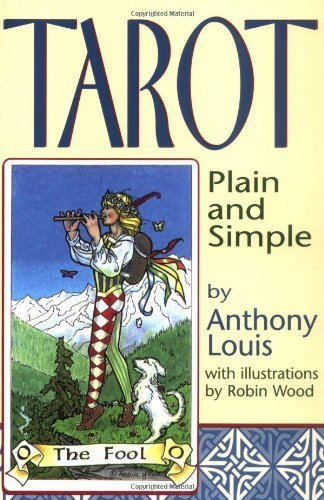 Tarot Plain and Simple by Louis, Anthony [Llewellyn Publications,2012] (Paperback)