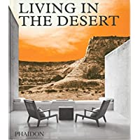 Living in the Desert: Stunning Desert Homes and Houses