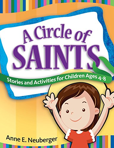 A Circle of Saints: Stories and Activities for Children ages 4-8 ebook