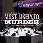 Most Likely to Murder: A Susan Lombardi Mystery | Carole B. Shmurak