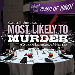 Most Likely to Murder: A Susan Lombardi Mystery Audiobook