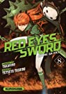 Red Eyes Sword, tome 8 par Takahiro