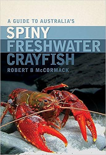 Amazoncom A Guide To Australias Spiny Freshwater Crayfish