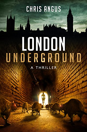 London Underground: A Thriller