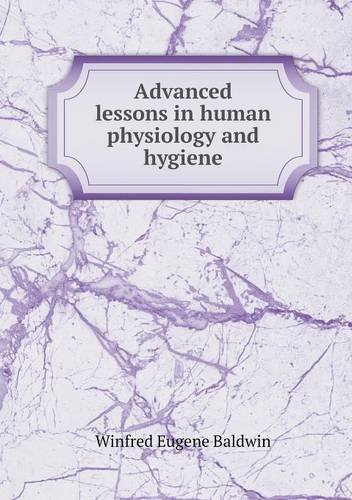 Advanced lessons in human physiology and hygiene pdf