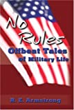No Rules, R. E. Armstrong, 0595199089