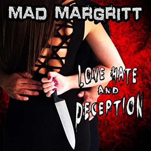 Love, Hate and Deception [Explicit]
