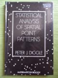 Statistical Analysis of Spatial Point Patterns, Peter J. Diggle, 0122158504