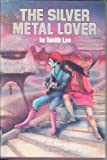 The Silver Metal Lover, Tanith Lee, 0809950006