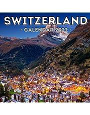 Switzerland Calendar 2022: 16-Month Calendar, Cute Gift Idea For Switzerland Lovers Women & Men