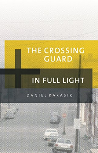 The Crossing Guard / In Full Light