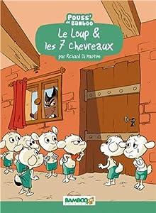 """Afficher """"Le Loup & les 7 chevreaux"""""""