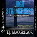 High Strangeness: The Tango Key Mysteries Audiobook by T.J. MacGregor Narrated by Melba Sibrel