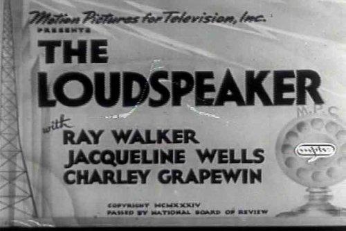 Radio Personality Comedy Film: The Loudspeaker (1934) [DVD] Starring Ray Walker, Jacqueline Wells, Noel Francis & Charles Grapewin