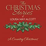 A Country Christmas   Louisa May Alcott