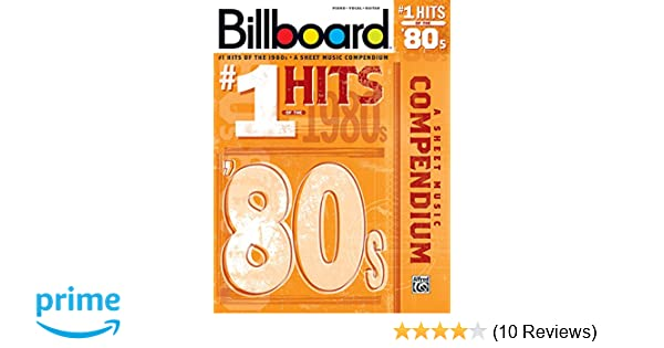 Billboard No 1 Hits Of The 1980s A Sheet Music Compendium Piano