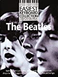 """The """" Beatles"""" (Easiest Keyboard Collection)"""