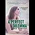 A Perfect Dilemma (Hope Parish Novels Book 3)