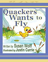 Quackers Wants to Fly by Wolff, Susan (2013) Paperback